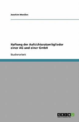 Haftung der Aufsichtsratsmitglieder einer AG und einer GmbH