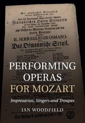Performing Operas for Mozart