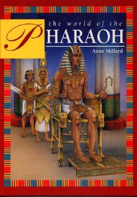 The World of the Pharaoh