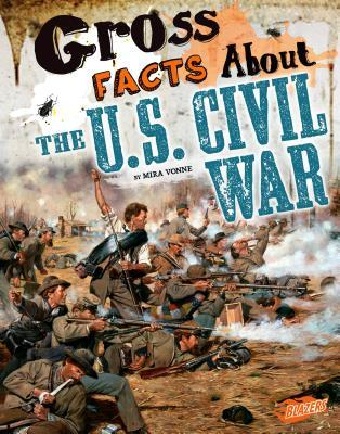 Gross Facts About the U.S. Civil War
