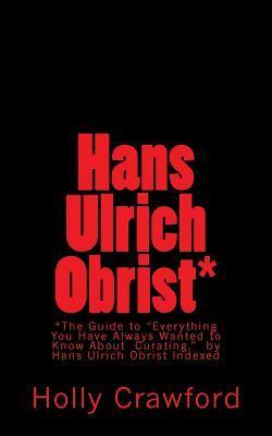Hans Ulrich Obrist Indexed