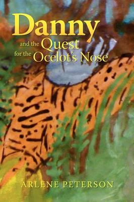 Danny and the Quest for the Ocelot's Nose
