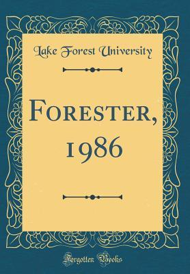 Forester, 1986 (Classic Reprint)