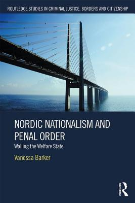 Nordic Nationalism and Penal Order