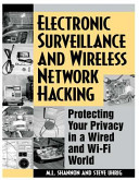 Electronic Surveillance and Wireless Network Hacking
