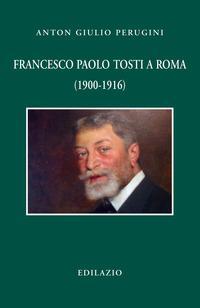 Francesco Paolo Tosti a Roma (1900-1916)