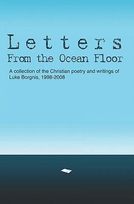 Letters from the Ocean Floor