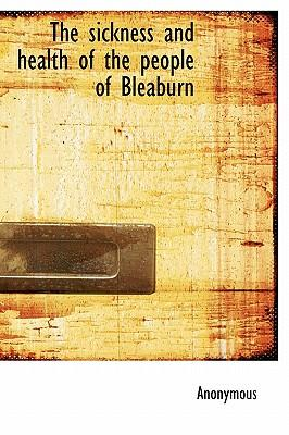 The Sickness and Health of the People of Bleaburn