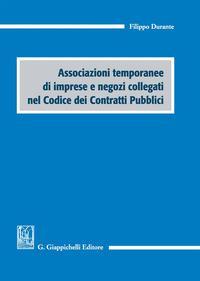 Associazioni temporanee di imprese e negozi collegati nel codice dei contratti pubblici