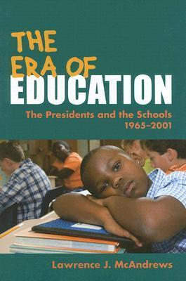 The Era of Education