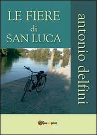 Le fiere di San Luca