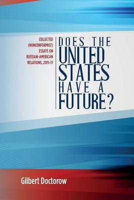 Does the United States Have a Future?