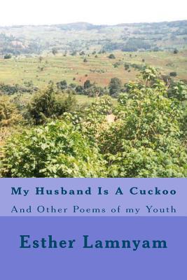 My Husband Is a Cuckoo