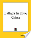 Ballads In Blue China