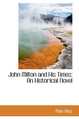 John Milton and His Times