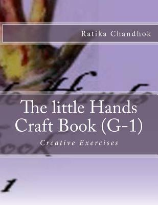 The Little Hands Craft Book Grade 1