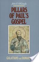 Pillars of Paul's Gospel