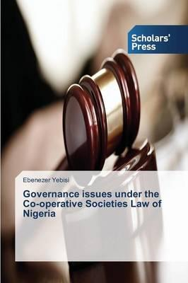 Governance issues under the Co-operative Societies Law of Nigeria