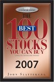 The 100 Best Stocks You Can Buy, 2007