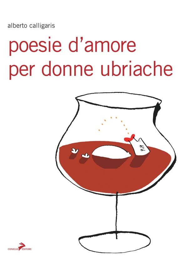 Poesie d'amore per donne ubriache