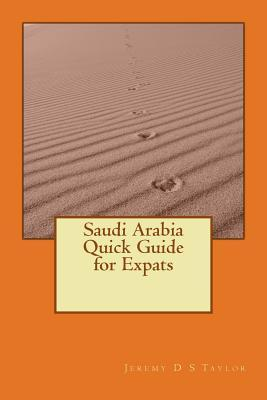 Saudi Arabia Quick Guide for Expats