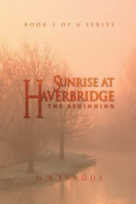 Sunrise at Haverbridge