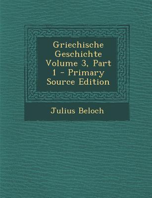 Griechische Geschichte Volume 3, Part 1