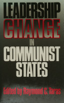 Leadership Change in Communist States