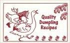 Quality Dumpling Recipes