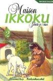 Maison Ikkoku, Tome ...