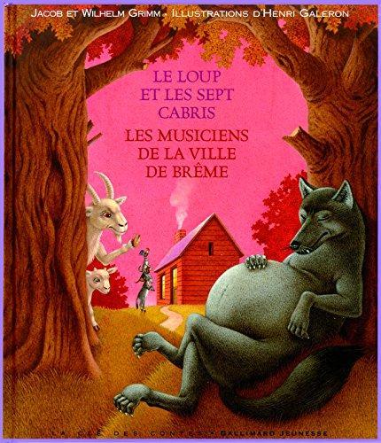 Le loup et les sept cabris - Les musiciens de la ville de Brême