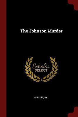 The Johnson Murder