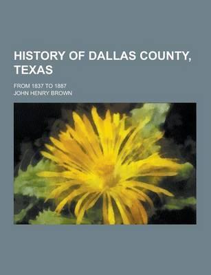 History of Dallas Co...