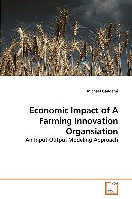 Economic Impact of A Farming Innovation Organsiation