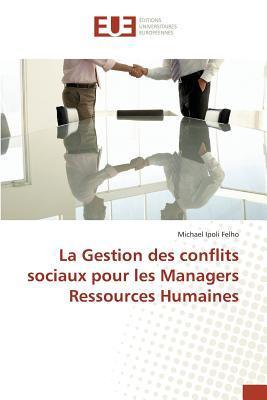 La Gestion des Conflits Sociaux pour les Managers Ressources Humaines