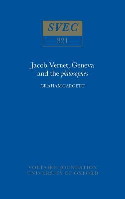 Jacob Vernet, Geneva and the Philosophes