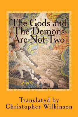 The Gods and the Demons Are Not Two