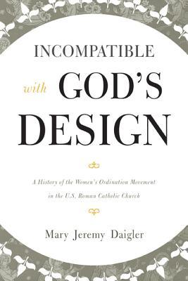 Incompatible with God's Design