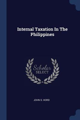 Internal Taxation in the Philippines