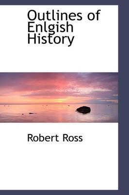 Outlines of Enlgish History