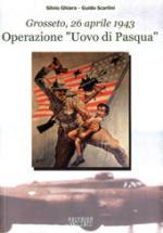 Grosseto, 26 aprile 1943
