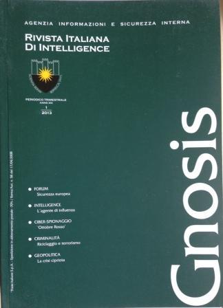 Gnosis. Rivista italiana di Intelligence (2013). Vol. 1