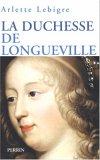 La Duchesse de Longu...