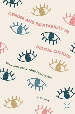 Gender and Relatability in Digital Culture