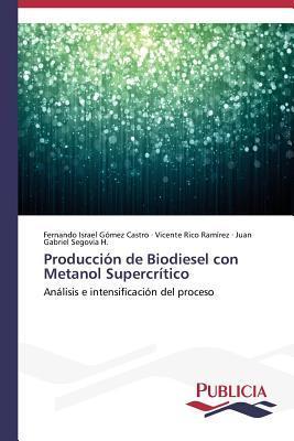 Producción de Biodiesel con Metanol Supercrítico