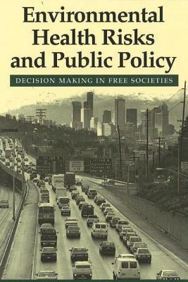 Environmental Health Risks and Public Policy