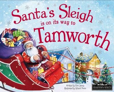 Santa's Sleigh is on its Way to Tamworth