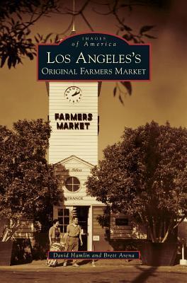 Los Angeles's Original Farmers Market