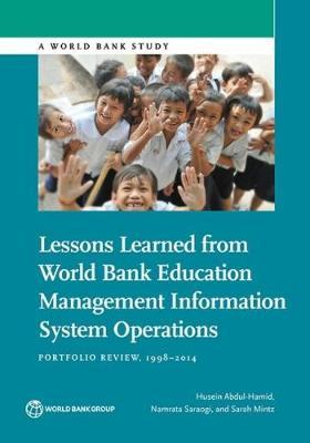 Lessons Learned from World Bank Education Management Information System Operations