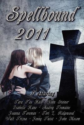 Spellbound 2011, A Halloween Anthology